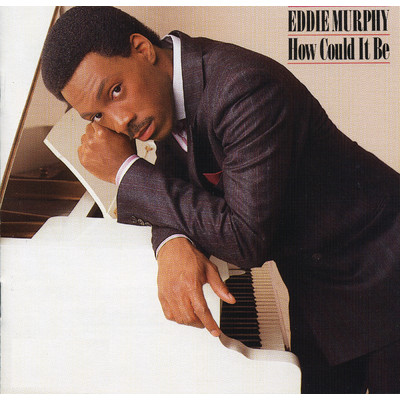 アルバム/How Could It Be/Eddie Murphy