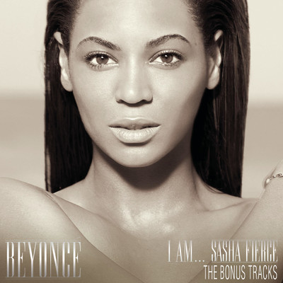 アルバム/I AM...SASHA FIERCE THE BONUS TRACKS/ビヨンセ