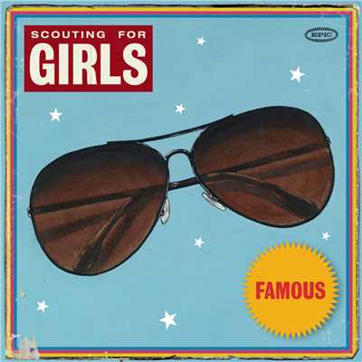 アルバム/Famous/Scouting For Girls