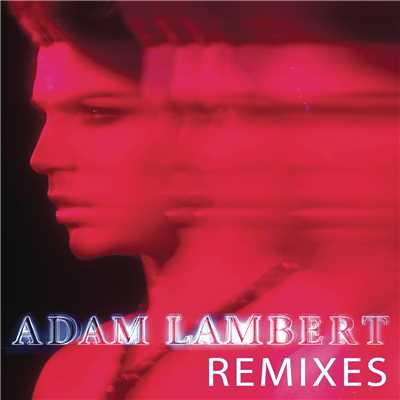 アルバム/Remixes/Adam Lambert