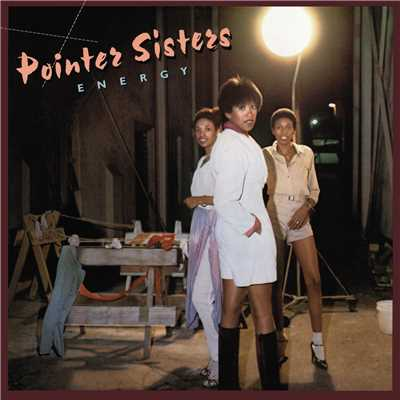 アルバム/Energy (Expanded Edition)/The Pointer Sisters