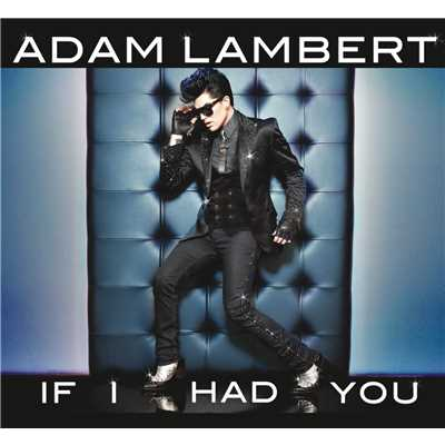 アルバム/If I Had You/Adam Lambert