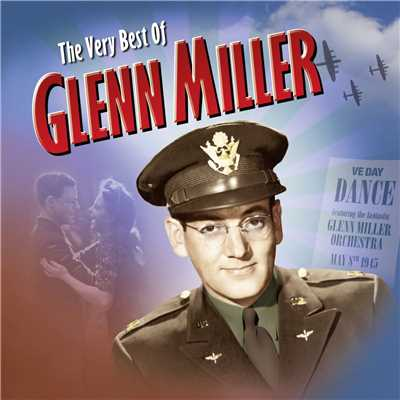アルバム/The Very Best Of/Glenn Miller