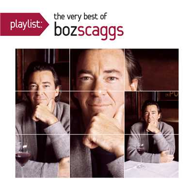 アルバム/Playlist: The Very Best Of Boz Scaggs/Boz Scaggs