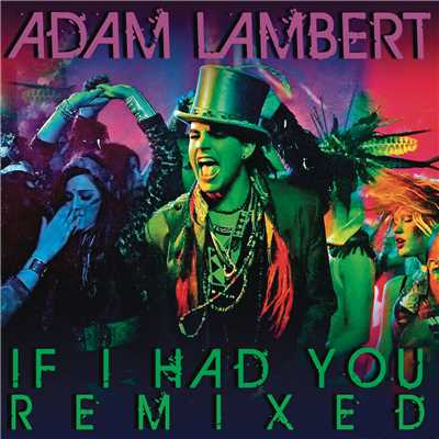 アルバム/If I Had You Remixed/Adam Lambert