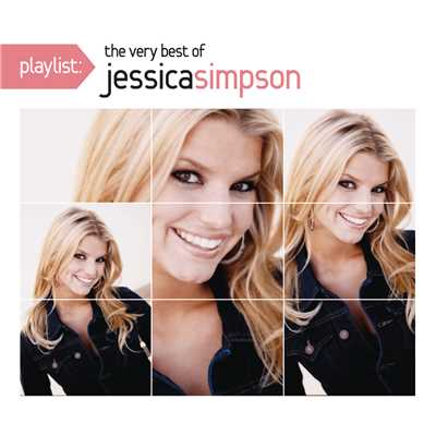 アルバム/Playlist: The Very Best Of Jessica Simpson/Jessica Simpson