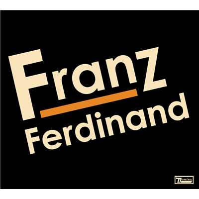 シングル/Take Me Out/Franz Ferdinand
