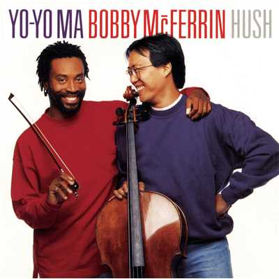 アルバム/Hush (Remastered)/Yo-Yo Ma