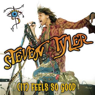 シングル/(It) Feels So Good/Steven Tyler