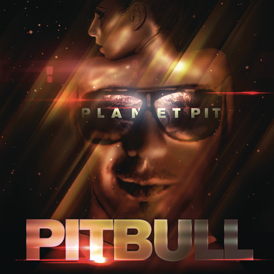 アルバム/Planet Pit (Deluxe Version)/Pitbull