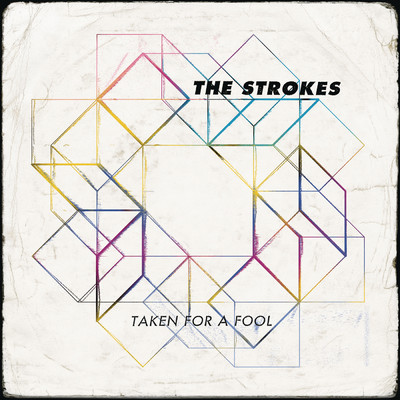 アルバム/Taken For A Fool/The Strokes