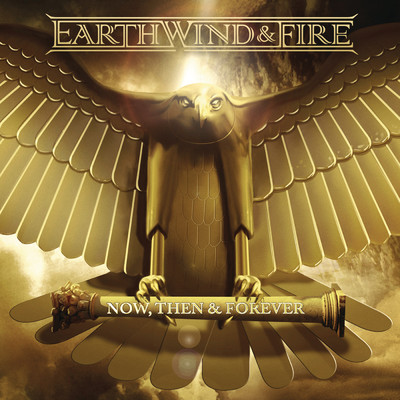 ハイレゾアルバム/Now, Then & Forever/Earth, Wind & Fire