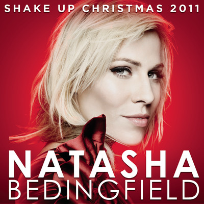 シングル/Shake up Christmas 2011 (Official Coca-Cola Christmas Song)/Natasha Bedingfield