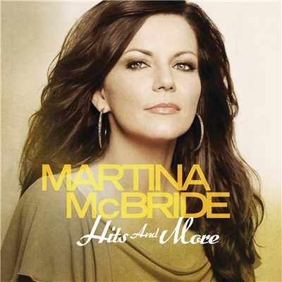 アルバム/Hits And More/Martina McBride