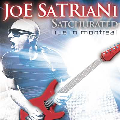 アルバム/Satchurated: Live In Montreal/Joe Satriani