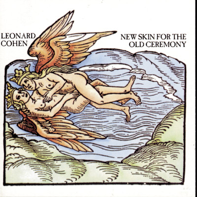 New Skin For The Old Ceremony/Leonard Cohen