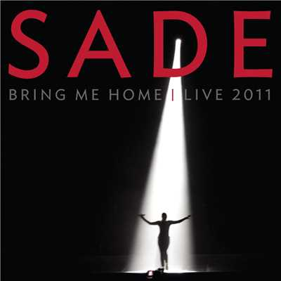 The Moon and the Sky (Live 2011)/Sade