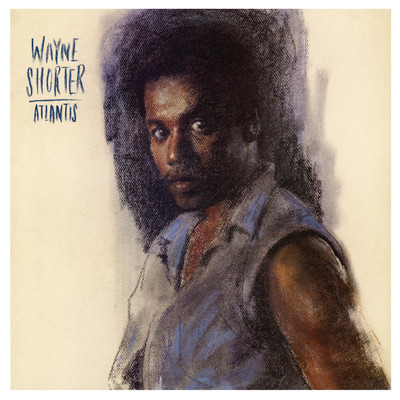 アルバム/Atlantis/Wayne Shorter