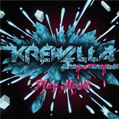 アルバム/Play Hard EP/Krewella