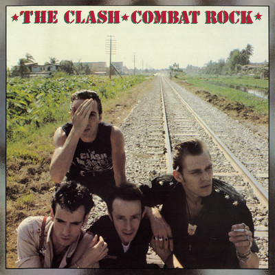 アルバム/Combat Rock/The Clash