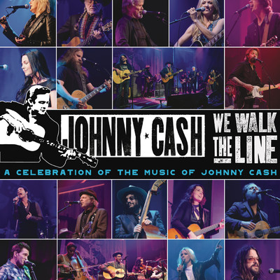 アルバム/We Walk The Line: A Celebration of the Music of Johnny Cash/Various Artists
