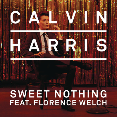 シングル/Sweet Nothing feat.Florence Welch/Calvin Harris