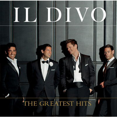アルバム/The Greatest Hits (Deluxe)/Il Divo