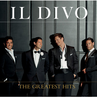 アルバム/The Greatest Hits/Il Divo