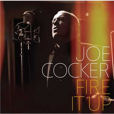 シングル/Fire It Up/Joe Cocker
