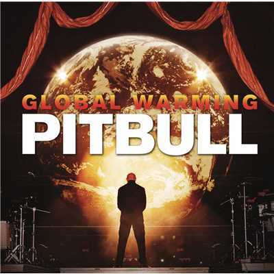 アルバム/Global Warming (Deluxe Version) (Clean)/Pitbull