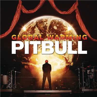 アルバム/Global Warming/Pitbull