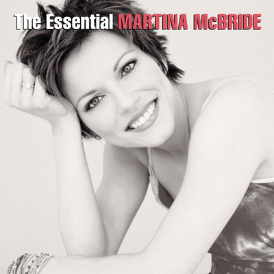 アルバム/The Essential Martina McBride/Martina McBride