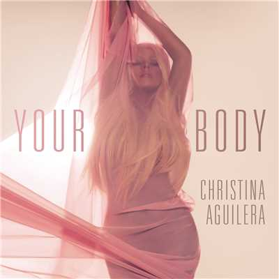 アルバム/Your Body (Remixes)/Christina Aguilera