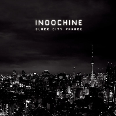 アルバム/Black City Parade/Indochine