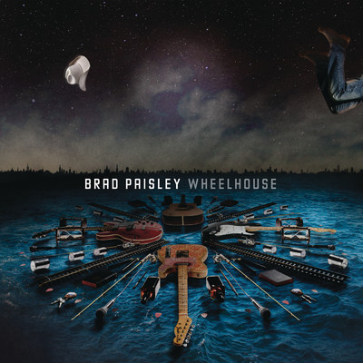 アルバム/Wheelhouse (Deluxe Version)/Brad Paisley