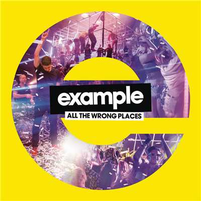 アルバム/All the Wrong Places/Example