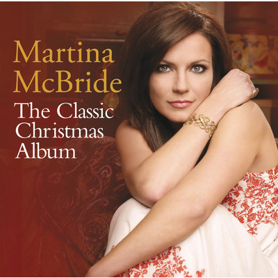 アルバム/The Classic Christmas Album/Martina McBride