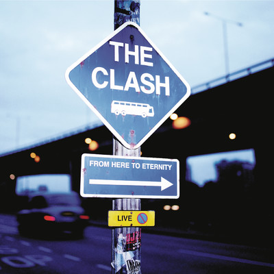アルバム/From Here to Eternity: Live/The Clash