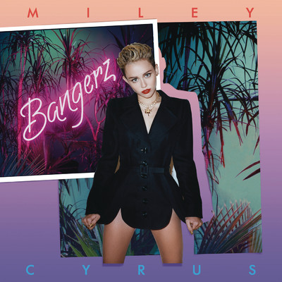 ハイレゾアルバム/Bangerz (Deluxe Version)/Miley Cyrus