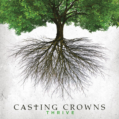 シングル/Thrive/Casting Crowns