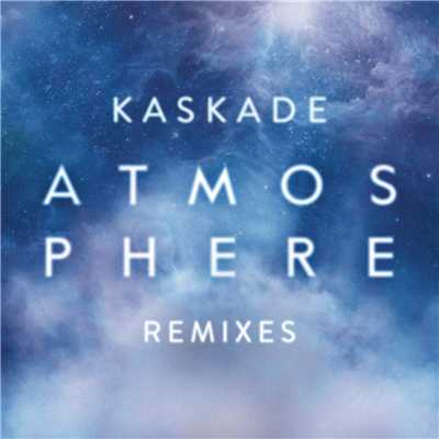 シングル/Atmosphere (East & Young Remix)/Kaskade