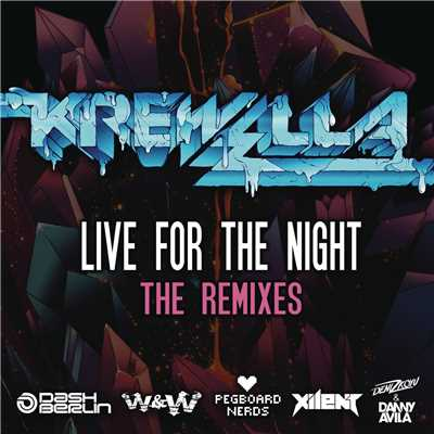 アルバム/Live for the Night (Remix EP)/Krewella