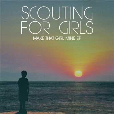 アルバム/Make That Girl Mine EP/Scouting For Girls