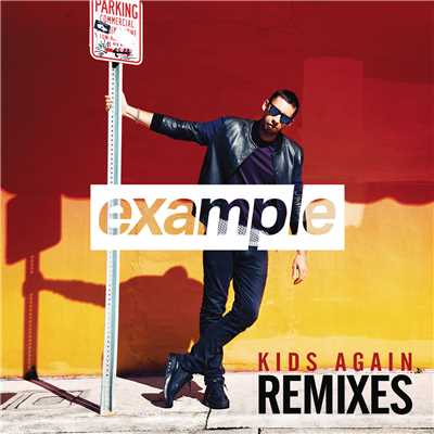アルバム/Kids Again (Remixes)/Example