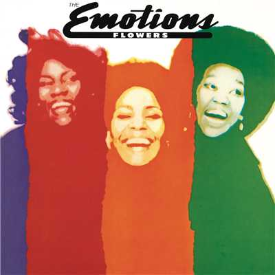 アルバム/Flowers (Bonus Track Version)/The Emotions