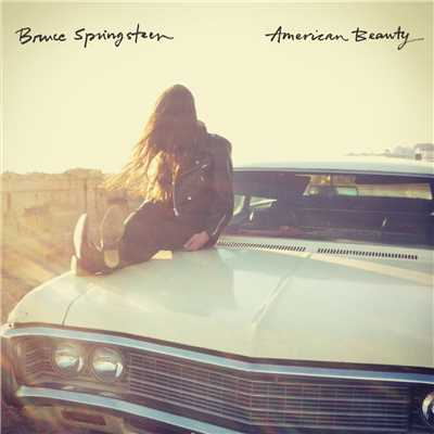 アルバム/American Beauty/Bruce Springsteen