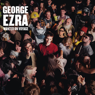 Wanted on Voyage (Explicit)/George Ezra