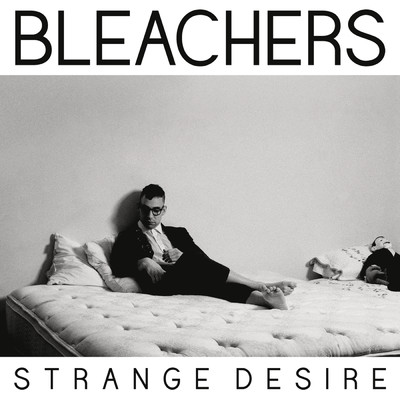 シングル/I Wanna Get Better/Bleachers