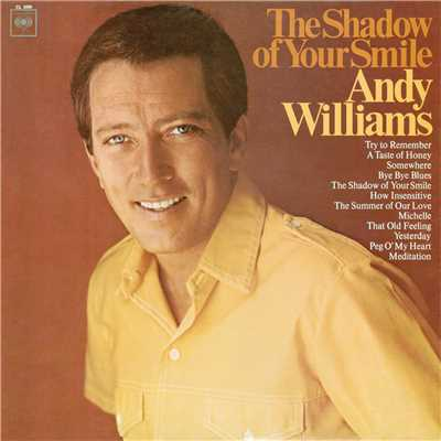 "The Shadow of Your Smile (Love Theme from ""The Sandpiper"")/Andy Williams"