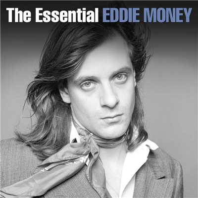 アルバム/The Essential Eddie Money/Eddie Money